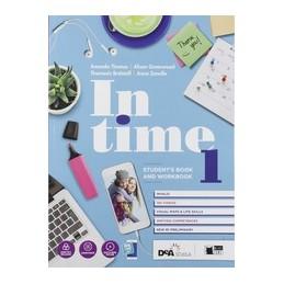 in-time--students-book--orkbook-1--tavola-dei-verbi--easy-ebook-su-dvd--ebook-1-vol-1