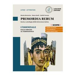 primordia-rerum-essenziale-la-letteratura-dalle-origini-al-tardoantico--strumenti-inclusivi-vol-u