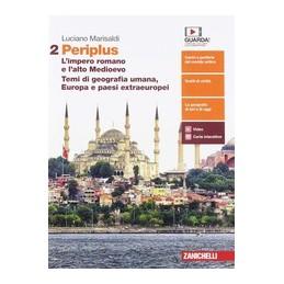 periplus--volume-2-ldm-impero-romano-e-alto-medioevo--temi-geog-umana-europa-e-paesi-extraeur