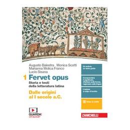 fervet-opus--volume-1-ldm-dalle-origini-al-i-secolo-ac--storia-e-testi-della-letteratura-latin
