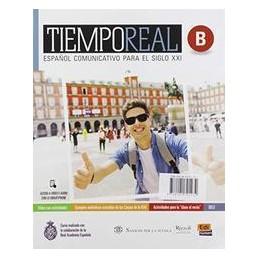 tiempo-real-2-libro-misto-con-libro-digitale-espanol-comunicativo-para-el-siglo-xxi-volume-2-con-cu