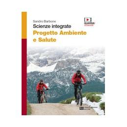 scienze-integrate--progetto-ambiente-e-salute--volume-unico-ldm-seconda-edizione-vol-u
