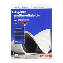 matematica-multimedialeblu--volume-algebra-con-statistica-1-con-tutor-ldm-seconda-edizione-vol
