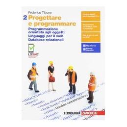 progettare-e-programmare--volume-2-ldm-progr-orientata-oggetti-linguaggi-eb-database-relazion
