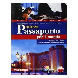 NUOVO PASSAPORTO PER IL MONDO +L.DIGITAL