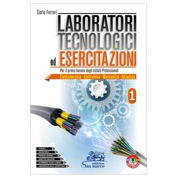 laboratori-tecnologici-ed-esercitazioni-1per-il-primo-biennio-degli-i-p-elettrotecnica--elettron