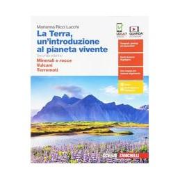 terra-unintroduzione-al-pianeta-vivente-la--volume-secondo-biennio-ldm-minerali-e-rocce--vul