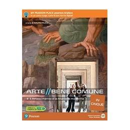 arte-bene-comune-in-cinque-3-il-rinascimento-e-la-maniera-moderna-vol-1
