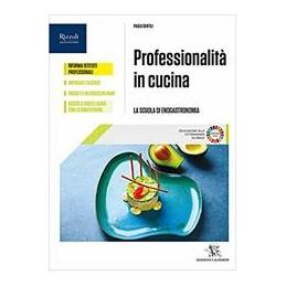 professionalita-in-cucina-libro-misto-con-libro-digitale-volume-per-il-primo-biennio-vol-u