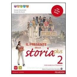 PRESENTE DELLA STORIA PLUS 2+ACTIVEBOOK