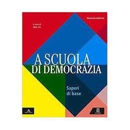 a-scuola-di-democrazia-saperi-di-base--ed-2019-vol-u