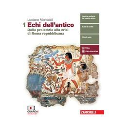 echi-dellantico--volume-1-ldm-dalla-preistoria-alla-crisi-di-roma-repubblicana-vol-1