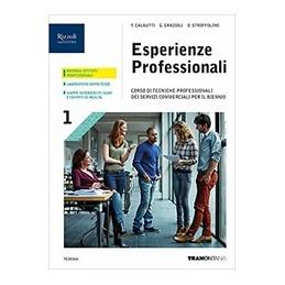 esperienze-professionali---libro-misto-con-libro-digitale-volume-1--corso-di-tecniche-professionali