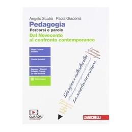 pedagogia-percorsi-e-parole--volume-per-il-quinto-anno-ldm-dal-novecento-al-confronto-contempora