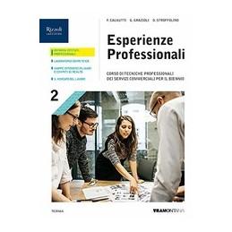 esperienze-professionali---libro-misto-con-libro-digitale-volume-2--corso-di-tecniche-professionali