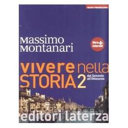 VIVERE NELLA STORIA  2  `600 `800