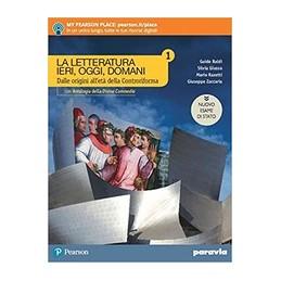 la-letteratura-ieri-oggi-domani-1--edizione-nuovo-esame-di-stato-con-antol--vol-1