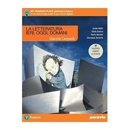 la-letteratura-ieri-oggi-domani-leopardi-edizione-nuovo-esame-di-stato--vol-2