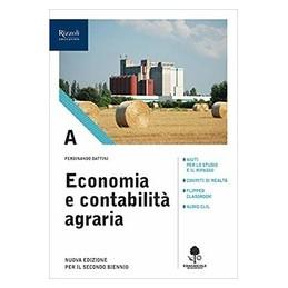 economia-e-contabilita-agraria-libro-misto-con-libro-digitale-volume-a-con-prontuario-per-gli-istit