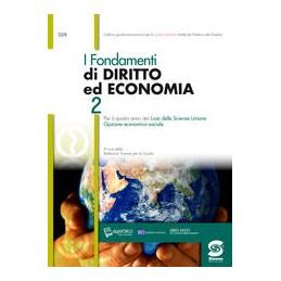 FONDAMENTI-DIRITTO-ECONOMIA-PER-LICEI-SCIENZE-UMANE-ANNO-S328DG-Vol