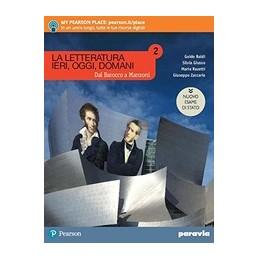 la-letteratura-ieri-oggi-domani-2-dal-barocco-a-manzoni-edizione-nuovo-esam--vol-2