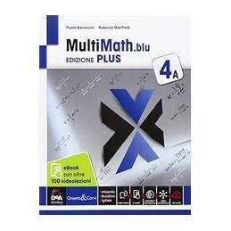 multimath-blu-edizione-plus-volume-4a--ebook--videolezioni-3-secondo-biennio-e-quinto-anno-vol-2