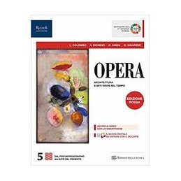 OPERA-EDIZIONE-ROSSA-LIBRO-MISTO-CON-LIBRO-DIGITALE-CLASSE-Vol