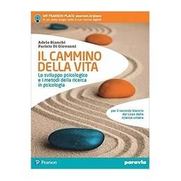 il-cammino-della-vita-lo-sviluppo-psicologico-e-i-metodi-della-ricerca-in-psicologia-vol-u