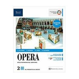 opera-edizione-blu-libro-misto-con-libro-digitale-volume-2-vol-2