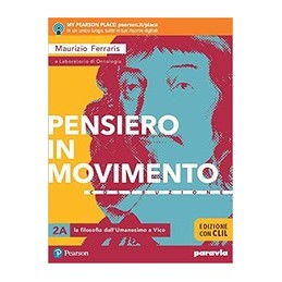 pensiero-in-movimento-2--edizione-con-clil-dallumanesimo-a-hegel-vol-2