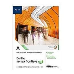 diritto-senza-frontiere-up-libro-misto-con-libro-digitale-volume-a-seocndo-biennio-vol-u
