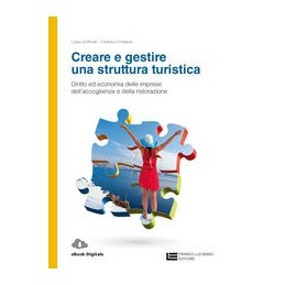 CREARE-GESTIRE-UNA-STRUTTURA-TURISTICA-DIRITTO-ECONOMIA-DELLE-IMPRESE-DELLACCOGLIENZA-D