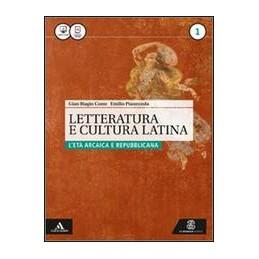 letteratura-e-cultura-latina-----mb--contdigit-volume-1--leta-arcaica-e-repubblicana