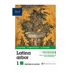 latina-arbor-libro-misto-con-libro-digitale-grammatica-esercizi-1-per-tradurre-repertori-lessical