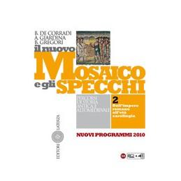 nuovo-mosaico-e-gli-specchi-il--nuovi-programmi-2010--vol-ii-dallimpero-romano-alleta-caroli