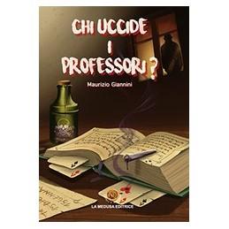 chi-uccide-i-professori