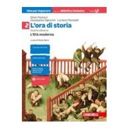 ora-di-storia-l--idee-per-imparare-volume-2-let-moderna--quarta-edizione-vol-2