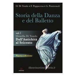 storia-della-danza-e-del-balletto-per-le-scuole-superiori-con-espansione-online-vol-1-dallanti