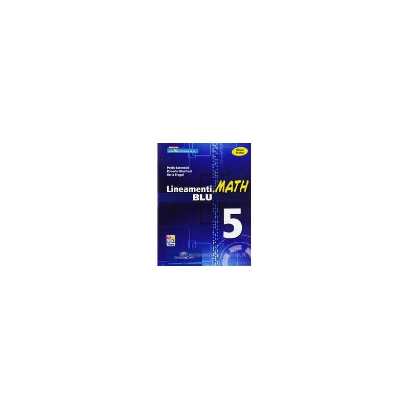 LINEAMENTI.MATH BLU 5 X 5 LS +EBOOK