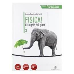 FISICA! LE REGOLE DEL GIOCO 3 X LS