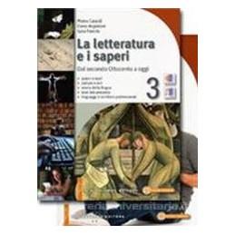 LETTERATURA E I SAPERI 3 +STUD.3