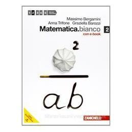 MATEMATICA BIANCO 2 +EBOOK