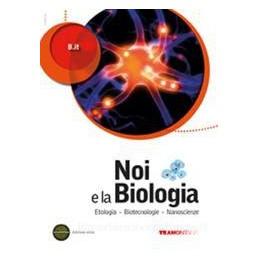 NOI E LA BIOLOGIA  BIOTECNOL.NANOSC.X 5