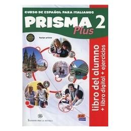 PRISMA PLUS 2 +LIBRO DIGITALE