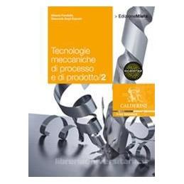 TECNOLOGIE MECCANICHE DI PROCESSO 2