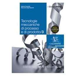 TECNOLOGIE MECCANICHE DI PROCESSO 3