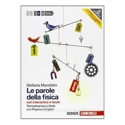 PAROLE DELLA FISICA 2 +EBOOK