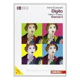 DIGITO  ESERCIZI 2 +PDF