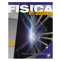 FISICA IN AZIONE 3 X 5 LC,LA,LL,LSU