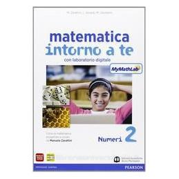 MATEMATICA INTORNO A TE 2 +MYMATHLAB +QU
